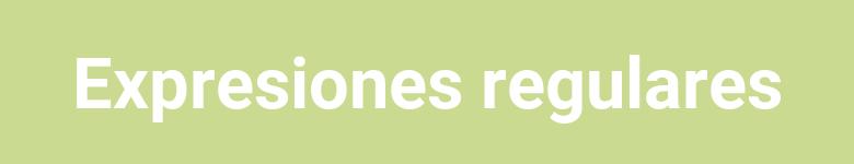 Introducción expresiones regulares con Python